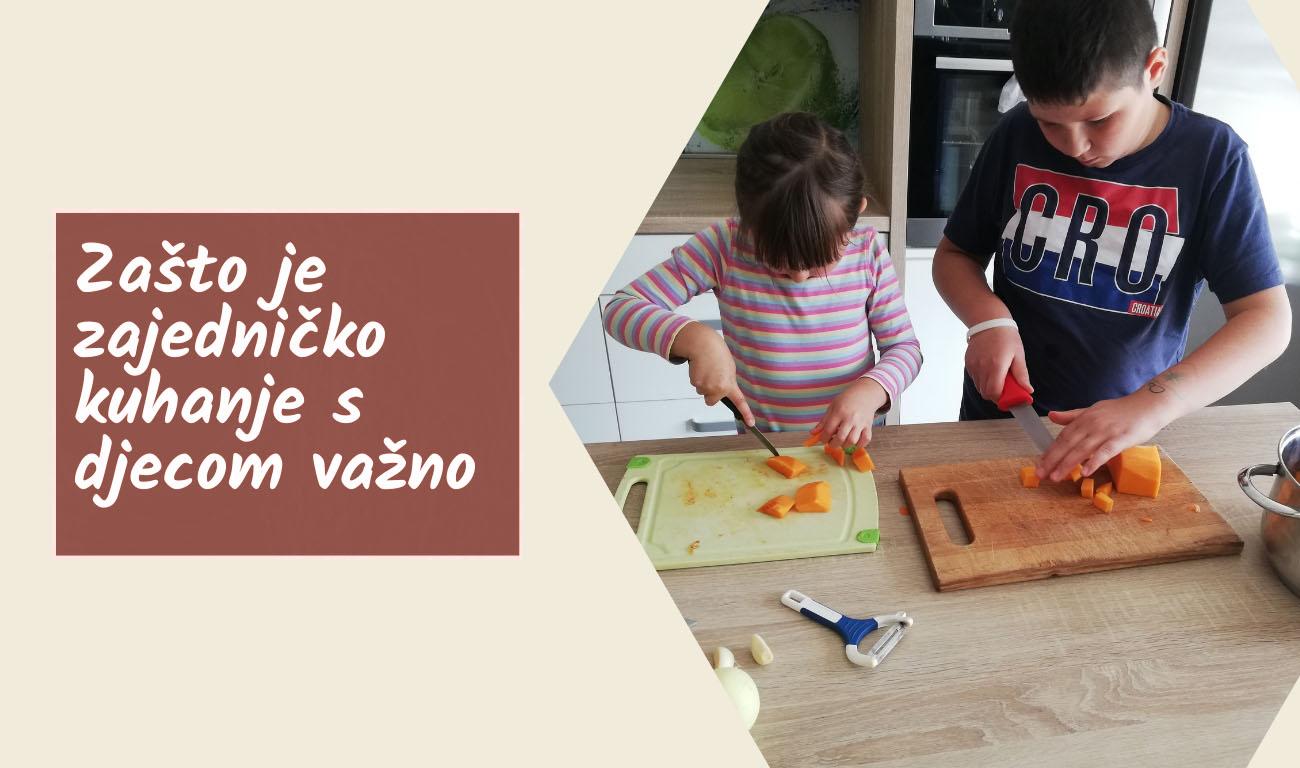 Zašto je zajedničko kuhanje s djecom važno?
